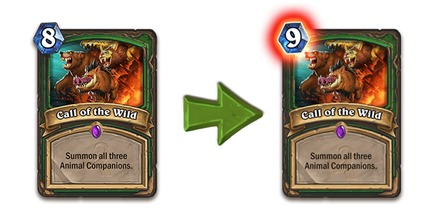 Call of the Wild (from 8 mana to 9 mana)